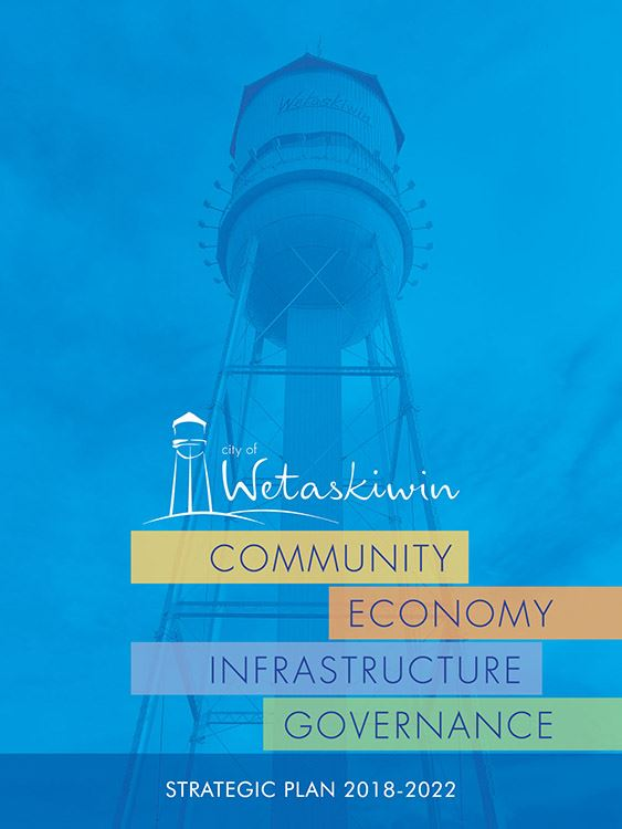2018 to 2022 City of Wetaskiwin Strategic Plan